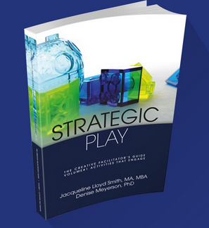 Strategic Play: The Creative Facilitators Guide